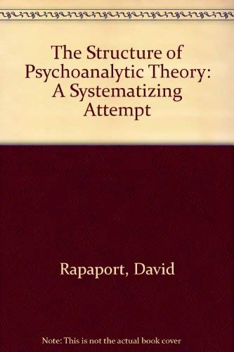 9780823661800: The Structure of Psychoanalytic Theory: A Systematizing Attempt