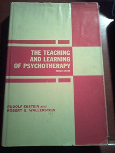 9780823663637: The Teaching and Learning of Psychotherapy