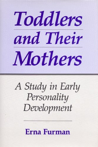 9780823665556: Toddlers and Their Mothers: A Study in Early Personality Development
