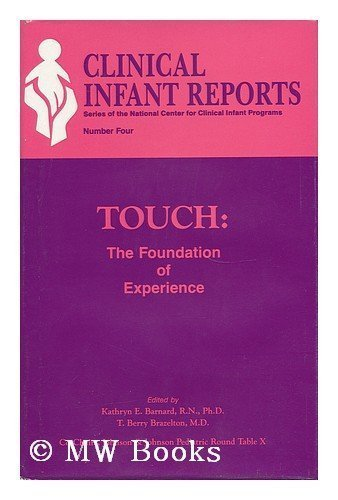 9780823666058: Touch: The Foundation of Experience (Clinical infant reports)