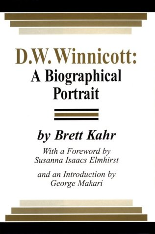 D .W. Winnicott: A Biographical Portrait