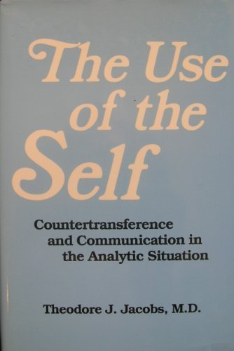 9780823667109: The Use of the Self: Countertransference and Communication in the Analytic Situation