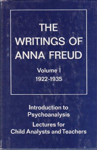 The Writings Of Anna Freud, Volume I: Freud, Anna