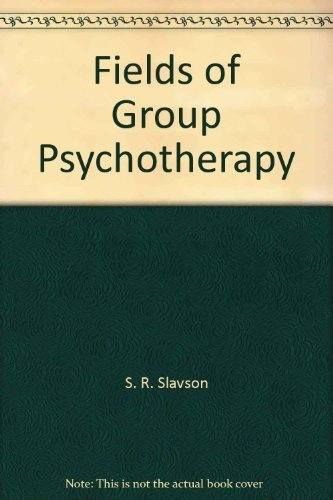 9780823680535: Fields of Group Psychotherapy