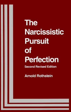 9780823681570: The Narcissistic Pursuit of Perfection