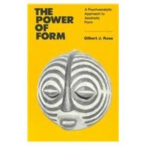 9780823681884: The Power of Form: A Psychoanalytic Approach to Aesthetic Form
