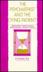 The Psychiatrist & the Dying Patient: K. R. Eissler
