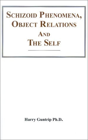 9780823683109: Schizoid Phenomena, Object Relations, and the Self