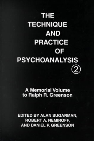 9780823683222: 2: The Technique and Practice of Psychoanalysis: A Memorial Volume to Ralph R. Greenson (Technique & Practice of Psychoanalysis)