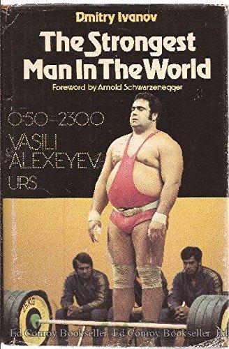9780823686506: The Strongest Man in the World: Vasili Alexeyev