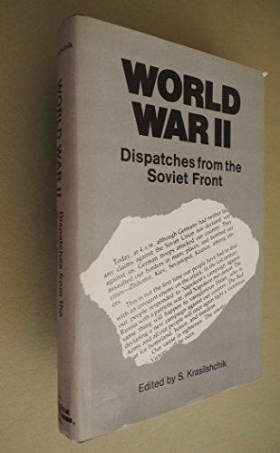 World War II: Edited by S. Krasilshchik, Translated by Nina Bouis