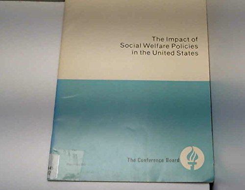 9780823702602: Impact of Social Welfare Policies in the United States (Conference Board Report)