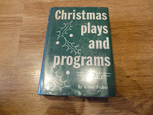 9780823800179: Christmas Plays and Programs: A Collection of Royalty-Free Plays, Playlets Choral Readings, Poems, Songs and Games for Young People