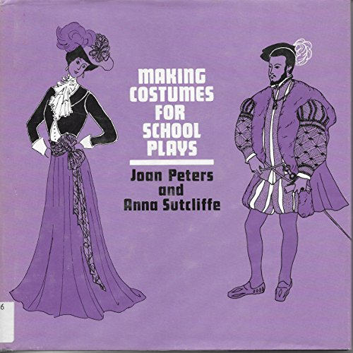 Making Costumes for School Plays: Anna Sutcliffe; Joan