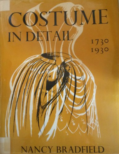 9780823800919: Costume in Detail: Women's Dress 1730-1930