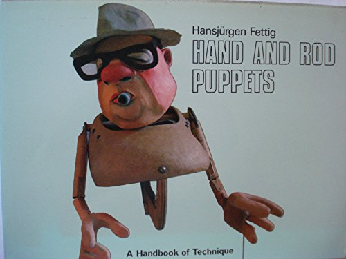 9780823801404: Hand and Rod Puppets: A Handbook of Technique