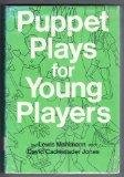 Puppet Plays for Young Players: Lewis Mahlmann; David