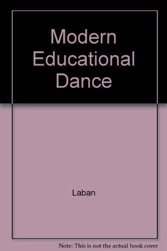 Modern Educational Dance: Laban
