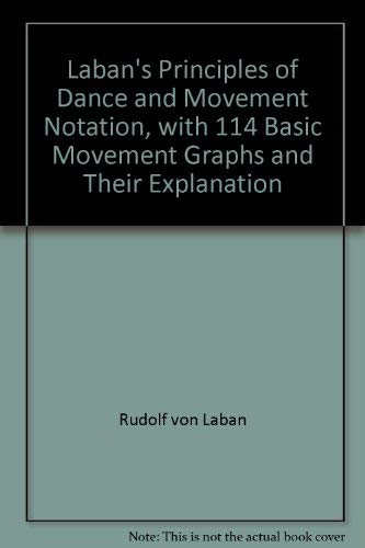 9780823801879: Laban's Principles of Dance and Movement Notation, with 114 Basic Movement Graphs and Their Explanation