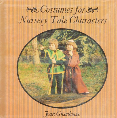 Costumes for Nursery Tale Characters: Greenhowe, Jean
