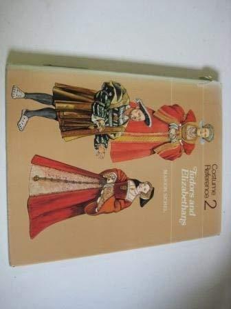 9780823802128: Costume Reference 2: Tudors and Elizabethans