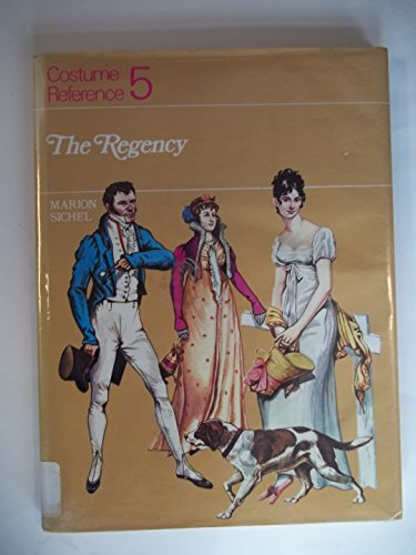 9780823802173: 005: Costume Reference: The Regency