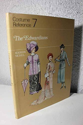 Costume Reference No. 7: The Edwardians 9780823802289 Describes and illustrates the clothing and accessories of English men, women, and children of all classes from Roman and Saxon times to