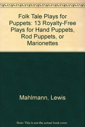 Folk Tale Plays for Puppets: Lewis Mahlmann; David