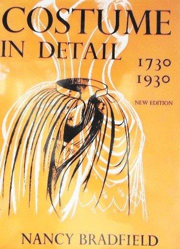 9780823802609: Costume in Detail Women's Dress 1730-1930