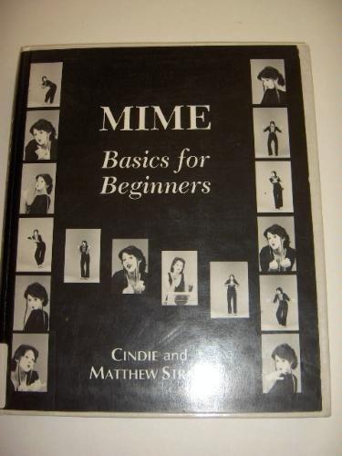 9780823802630: Mime: Basics for Beginners