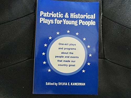 Patriotic & Historical Plays for Young People