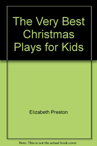 9780823803125: The Very Best Christmas Plays for Kids