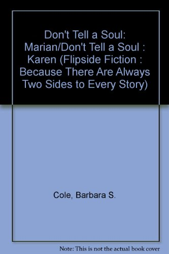 Don't Tell a Soul: Marian/Don't Tell a Soul : Karen (Flipside Fiction : Because ...