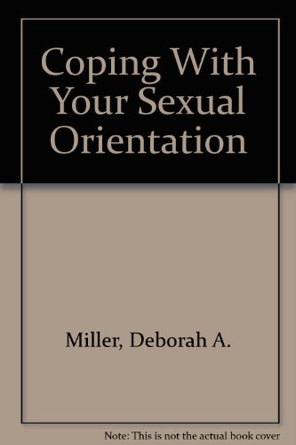 9780823911585: Coping With Your Sexual Orientation (Coping With Series)
