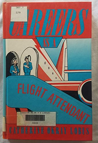 9780823911790: Careers as a Flight Attendant: Flight to the Future (Career Resource Library)