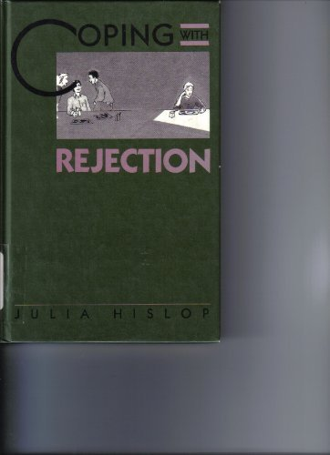 Coping with Rejection: Julia Hislop