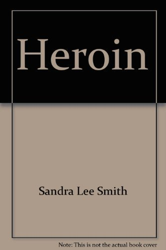 9780823912681: Heroin (The Drug abuse prevention library)
