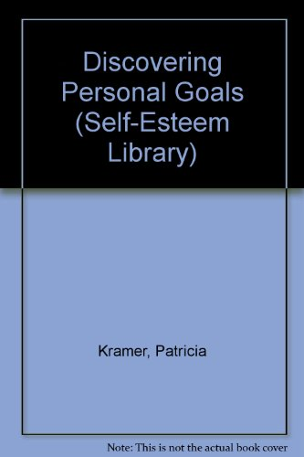 9780823912773: Discovering Personal Goals (Self-Esteem Library)