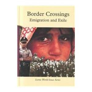 9780823913640: Border Crossings: Emigration and Exile (Icarus World Issues)