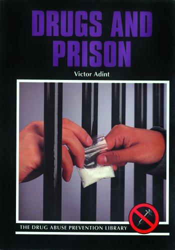 9780823917051: Drugs and Prison (Drug Abuse Prevention Library)