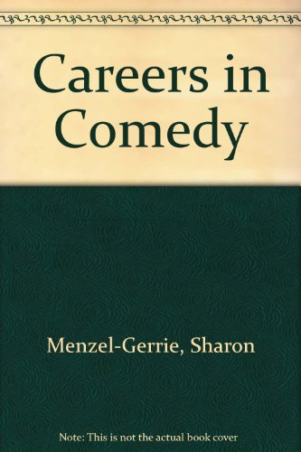 9780823917136: Careers in Comedy (Careers (Rosen Publishing Group).)