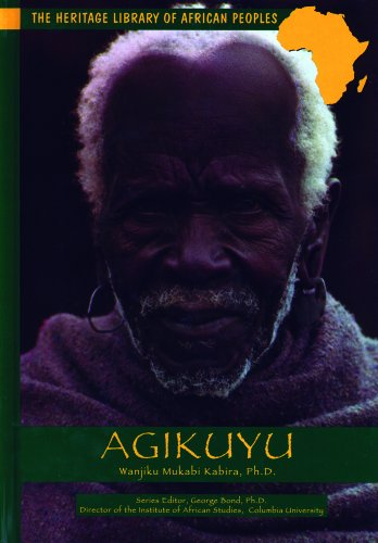 Agikuyu (Heritage Library of African Peoples East: Kabira, Wanjiku Mukabi