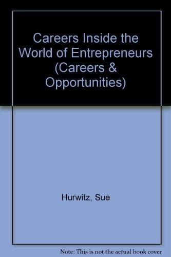 9780823919000: Careers Inside the World of Entrepreneurs (Careers & Opportunities)