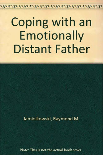 9780823919666: Coping with an Emotionally Distant Father