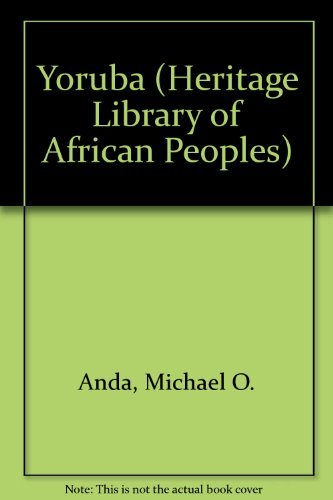 9780823919888: Yoruba (HERITAGE LIBRARY OF AFRICAN PEOPLES WEST AFRICA)
