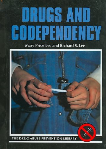 9780823920655: Drugs and Codependency (Drug Abuse Prevention Library)
