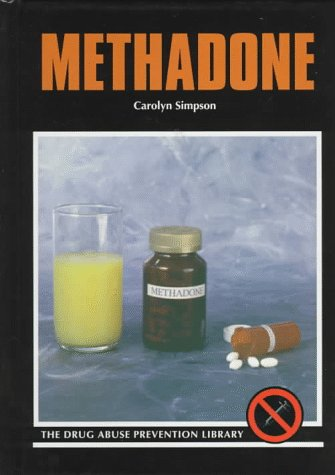 9780823922864: Methadone (Drug Abuse Prevention Library)