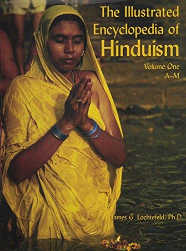 The Illustrated Encyclopedia of Hinduism (2 Volume Set): Lochtefeld, James G.