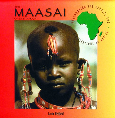 9780823923304: The Maasai of East Africa (Celebrating the Peoples and Civilizations of Africa)