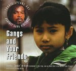 Gangs and Your Friends (Tookie Speaks Out Against Gangs): Williams, Stanley Tookie, Becnel, Barbar